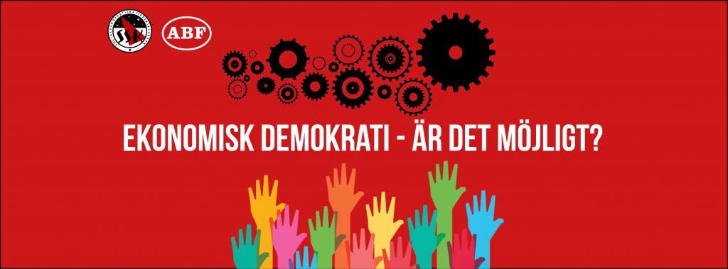 Ekonomisk demokrati eventbanner